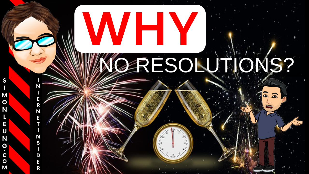 simon leung Why No New Year Resolutions In 2019