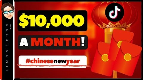 How To Make Money With Chinese New Year Tik Tok Compilations WITHOUT Showing Face OR Making Videos