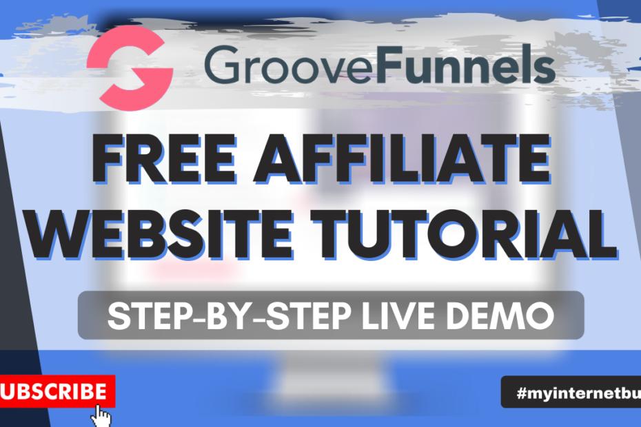 affiliate website builder software how to make affiliate marketing website for free (groovefunnels)